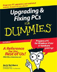 Upgrading and Fixing PCs For Dummies, 7th Edition