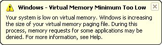 Your System is Low on Virtual Memory